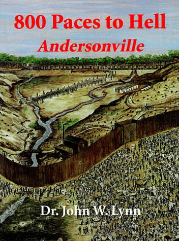 800-Paces-to-Hell-Andersonville-1887901191