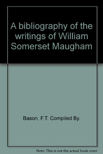 A-Bibliography-Of-The-Writings-Of-William-Somerset-Maugham-B001PPT97Y