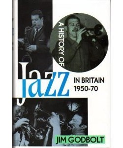 A-History-of-Jazz-in-Britain-1950-1970-0704325268