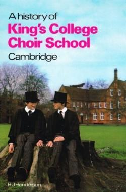 A-History-of-Kings-College-Choir-School-Cambridge-0950752800