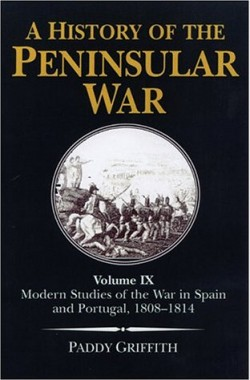 A-History-of-the-Peninsular-War-Modern-Studies-of-the-War-in-Spain-and-Portugal-1808-14-v-9-185367348X