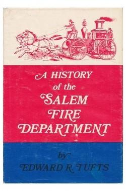 A-History-of-the-Salem-Fire-Department-B000E24CVM