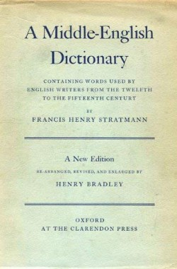 A-Middle-English-Dictionary-Containing-Words-Used-by-English-Writers-from-the-Twelfth-to-the-Fifteenth-Century-Oxford-0198631065