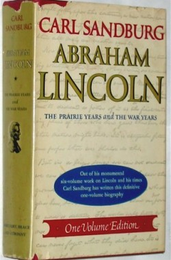 ABRAHAM-LINCOLN-THE-PRAIRIE-YEARS-AND-THE-WAR-YEARS-ONE-VOLUME-EDITION-B000OLI84A