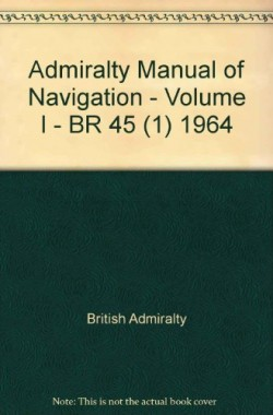 Admiralty-Manual-of-Navigation-Volume-I-BR-45-1-1964-B008C469DI