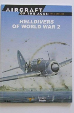 Aircraft-Of-The-Aces-Men-And-Legends-18-Helldivers-Of-World-War-2-8483723468