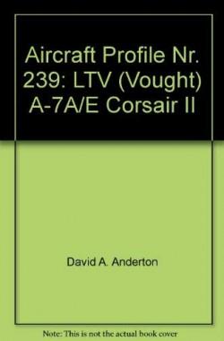 Aircraft-Profile-Nr-239-LTV-Vought-A-7AE-Corsair-II-B00B9BEO4W