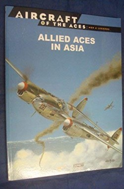 Aircraft-of-the-Aces-22-Allied-Aces-in-Asia-8483724464