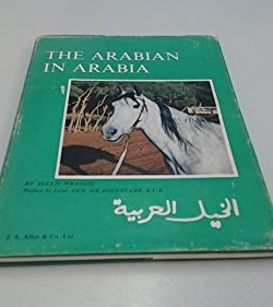 Arabian-in-Arabia-History-of-Arab-Horse-0851310575