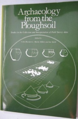 Archaeology-from-the-Ploughsoil-Studies-in-the-Collection-and-Interpretation-of-Field-Survey-Data-0906090245