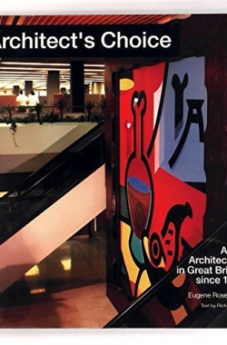 Architects-Choice-Art-in-Architecture-in-Great-Britain-Since-1945-0500276587