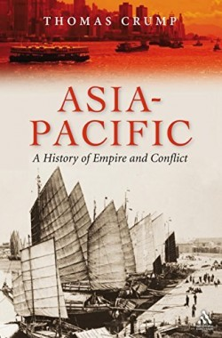 Asia-Pacific-A-History-of-Empire-and-Conflict-1852855185
