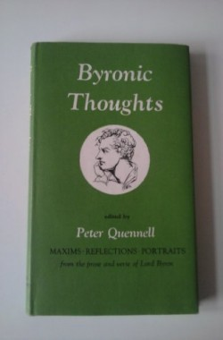 BYRONIC-THOUGHTS-MAXIMS-REFLECTIONS-PORTRAITS-FROM-THE-PROSE-AND-VERSE-OF-LORD-BYRON-B001VNOHO0