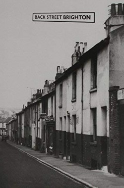 Back-Street-Brighton-Photographs-and-Memories-0904733378