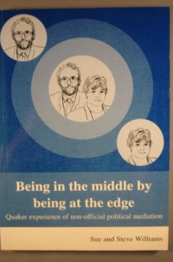 Being-in-the-Middle-by-Being-at-the-Edge-Quaker-Experience-on-Non-Official-Political-Mediation-1850721394