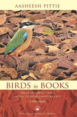 Birds-in-Books-Three-Hundred-Years-of-South-Asian-Ornithology-a-Bibliography-817824294X