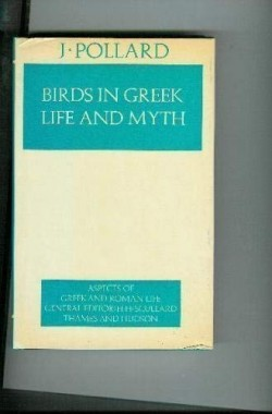 Birds-in-Greek-Life-and-Myth-Aspects-of-Greek-and-Roman-Life-0500400326