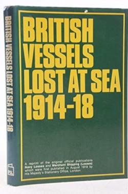 British-Vessels-Lost-at-Sea-1914-18-0850592917