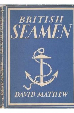 British-seamen-David-Mathew-with-8-plates-in-colour-and-26-illustrations-in-black-amp-white-Britain-in-Pictures-B00V6X4EHK