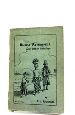 Burma-Retrospect-and-Other-Sketches-B0007K0EE0