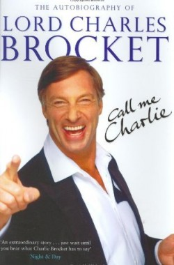 Call-Me-Charlie-The-Autobiography-of-Lord-Brocket-0743263634