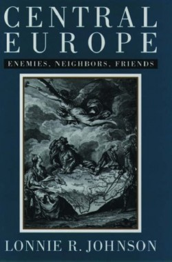 Central-Europe-Enemies-Neighbors-Friends-0195100727