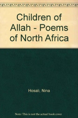 Children-of-Allah-Poems-of-North-Africa-B0014B8OOS