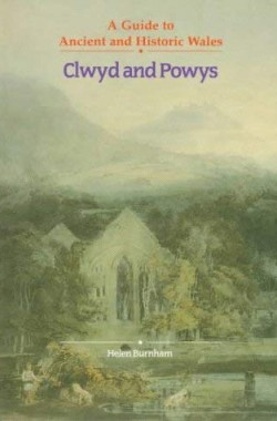Clwyd-and-Powys-Guide-to-Ancient-Historic-Wales-011701575X