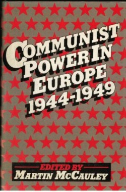 Communist-Power-in-Europe-1944-49-Studies-in-Russian-and-East-European-history-0333183657