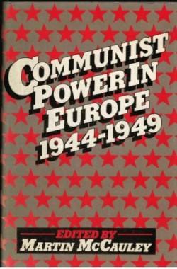 Communist-Power-in-Europe-1944-49-Studies-in-Russian-and-East-European-history-0333183657