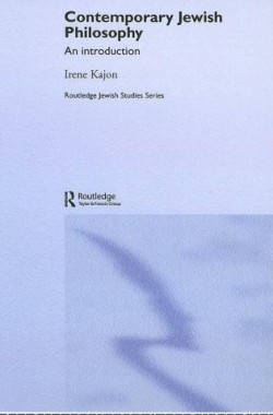 Contemporary-Jewish-Philosophy-An-Introduction-Routledge-Jewish-Studies-Series-0415341639