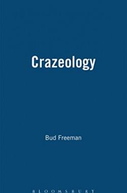 Crazeology-Autobiography-of-a-Chicago-Jazzman-Bayou-Jazz-Lives-S-1871478154