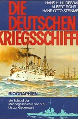 Die-Deutschen-Kriegsschiffe-Biographien-ein-Spiegel-der-Marinegeschichte-von-1815-bis-zur-Gegenwart-3782202112
