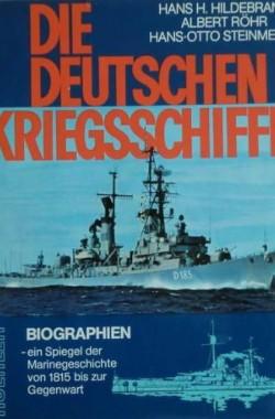 Die-Deutschen-Kriegsschiffe-Biographien-ein-Spiegel-der-Marinegeschichte-von-1815-bis-zur-Gegenwart-378220235X