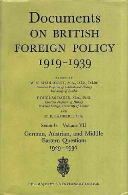 Documents-on-British-Foreign-Policy-1919-39-German-Austrian-and-Middle-Eastern-Questions-1929-30-1st-Series-A-v-011591790X