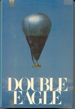Double-Eagle-Ben-Abruzzo-Maxie-Anderson-Larry-Newman-by-Charles-McCarry-1979-05-03-B01FELIA7O