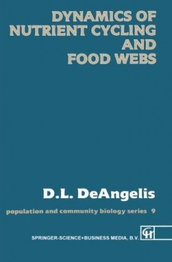 Dynamics-of-Nutrient-Cycling-and-Food-Webs-Population-and-Community-Biology-Series-0412298406