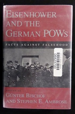 Eisenhower-and-the-German-POWs-Facts-Against-Falsehood-Eisenhower-Centre-Studies-on-War-Peace-0807117587