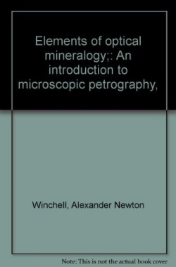 Elements-of-Optical-Mineralogy-B00087I6TW