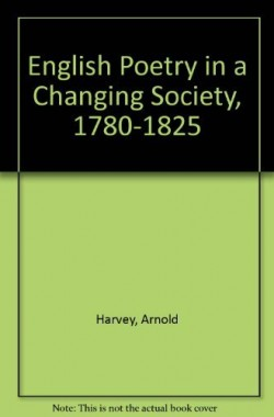 English-Poetry-in-a-Changing-Society-1780-1825-0850314593