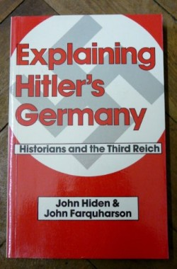 Explaining-Hitlers-Germany-Historians-and-the-Third-Reich-0713443944