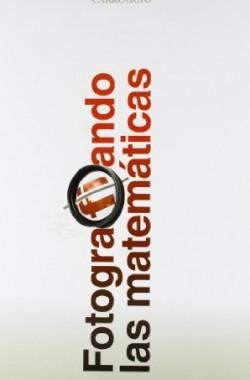 FOTOGRAFIANDO-LAS-MATEMATICAS-8472548007