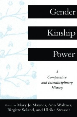Gender-Kinship-and-Power-A-Comparative-and-Interdisciplinary-History-0415912989