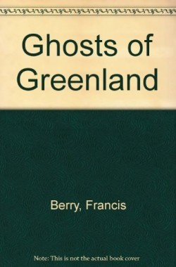 Ghosts-of-Greenland-Poems-0710010818