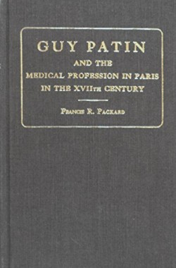 Guy-Patin-and-the-Medical-Profession-in-Paris-in-the-17th-Century-0678037590