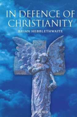 In-Defence-of-Christianity-0199210756