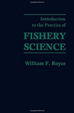 Introduction-to-the-Practice-of-Fishery-Science-0126009600