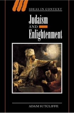 Judaism-and-Enlightenment-Ideas-in-Context-0521820154