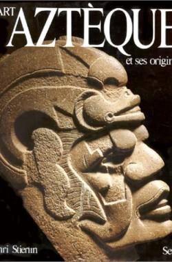 LArt-aztque-et-ses-origines-De-Teotihuacan-Tenochtitlan-2020061392