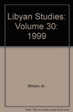 Libyan-Studies-Volume-30-1999-B00E5HR674